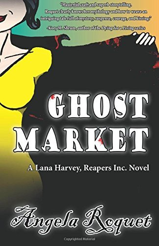Ghost Market by Angela Roquet