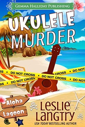 Ukulele Murder by Leslie Langtry