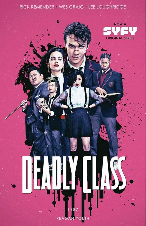 Deadly Class Volume 1 by Rick Remender