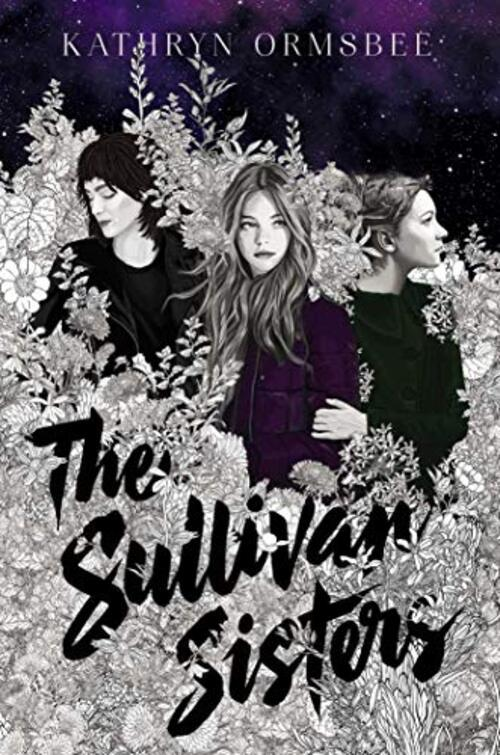 The Sullivan Sisters by Kathryn Ormsbee