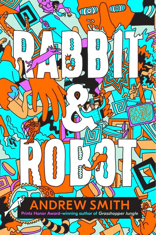 Rabbit & Robot by Andrew Smith