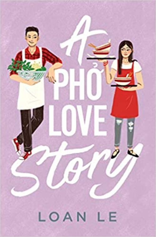 A Pho Love Story by Loan Le