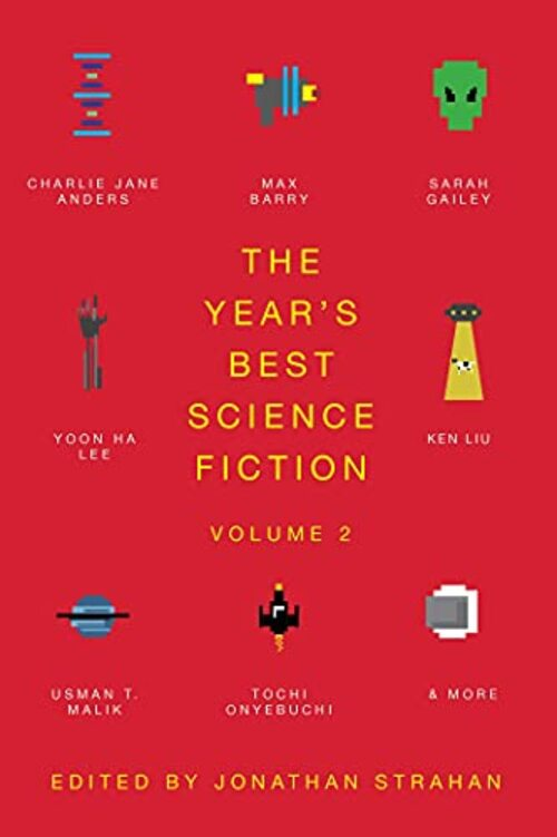 The Year's Best Science Fiction Vol. 2 by Jonathan Strahan