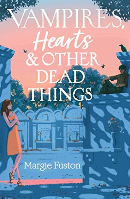 Vampires, Hearts & Other Dead Things
