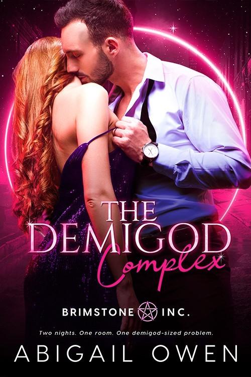 THE DEMIGOD COMPLEX