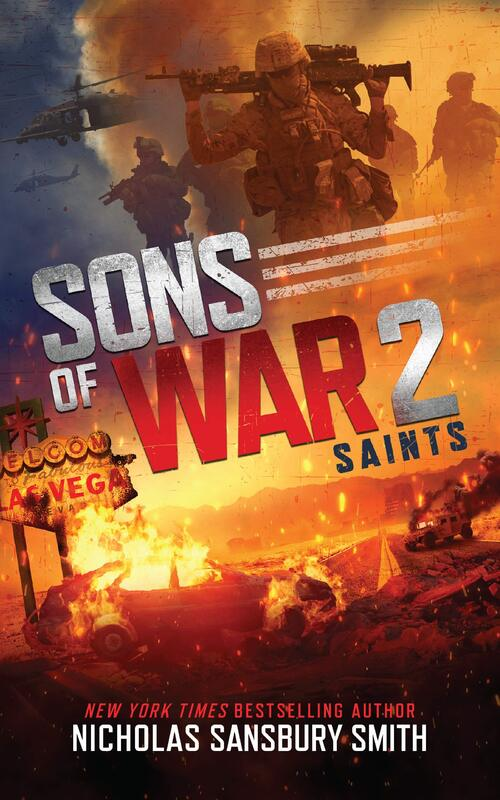 Sons of War 2: Saints by Nicholas Sansbury Smith