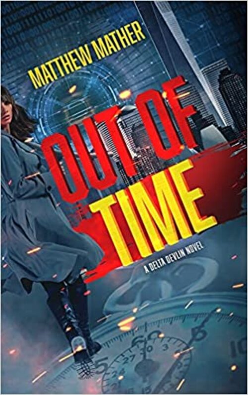 Out of Time by Matthew Mather