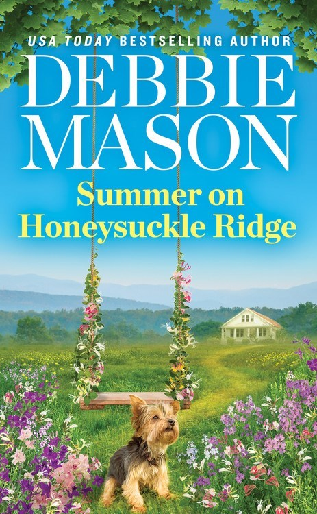 Summer on Honeysuckle Ridge by Debbie Mason