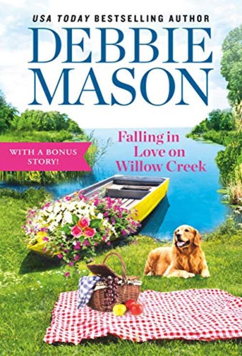 Falling in Love on Willow Creek by Debbie Mason
