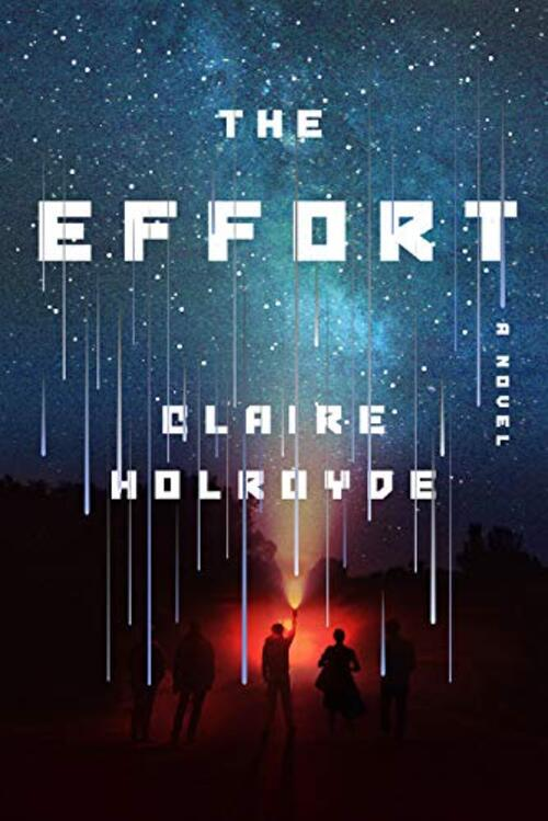 The Effort by Claire Holroyde