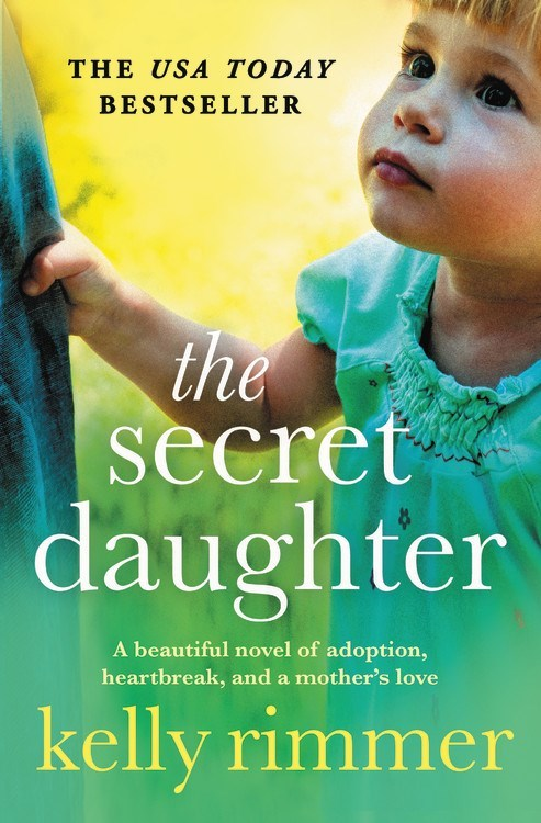 The Secret Daughter by Kelly Rimmer