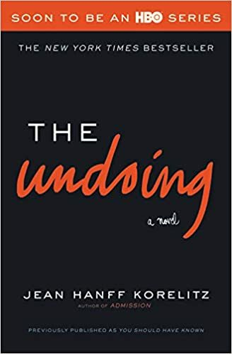 The Undoing by Jean Hanff Korelitz