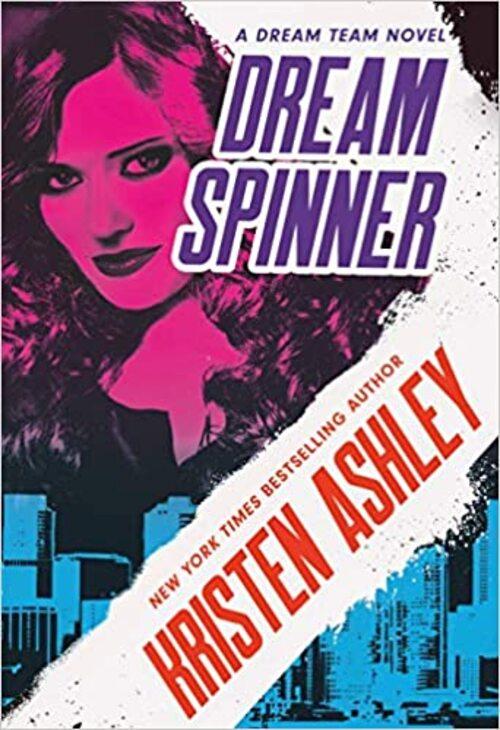 Dream Spinner by Kristen Ashley