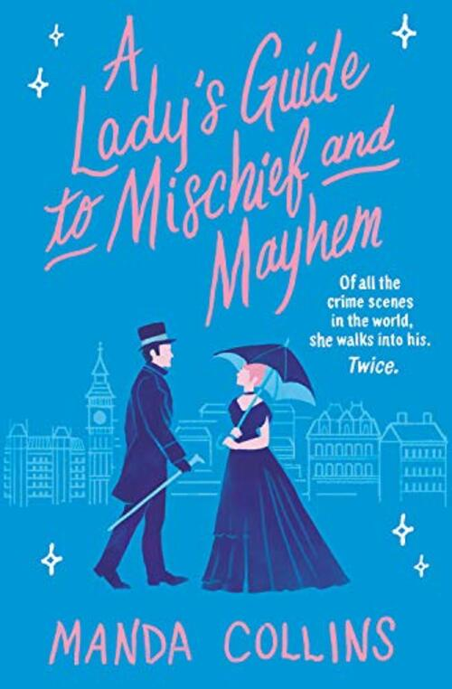 A Lady's Guide to Mischief and Mayhem by Manda Collins