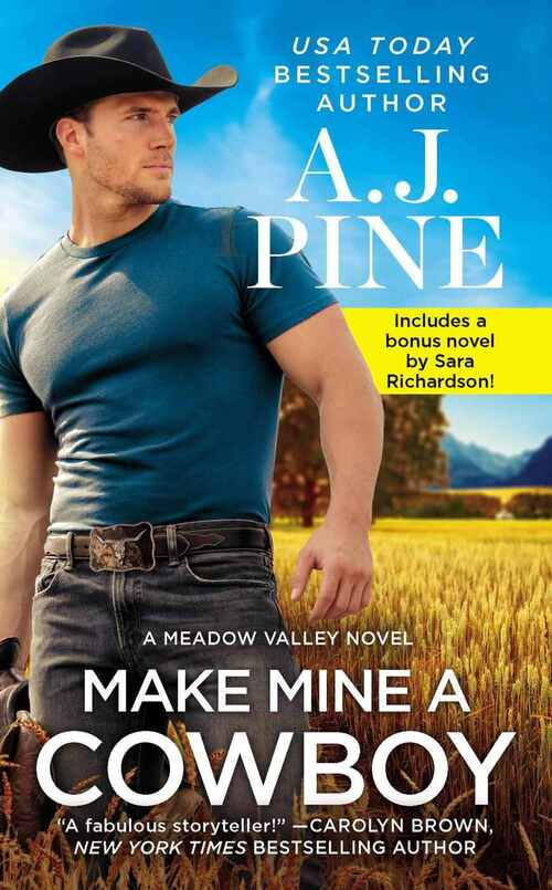 Make Mine a Cowboy by A.J. Pine