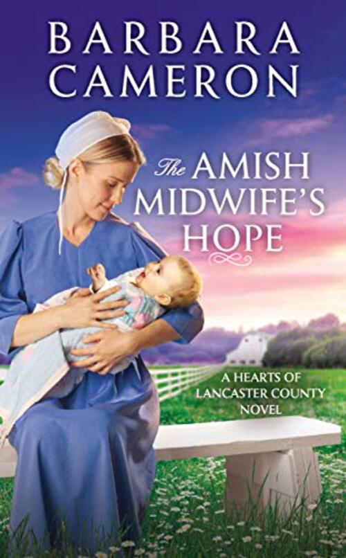 The Amish Midwife's Hope by Barbara Cameron