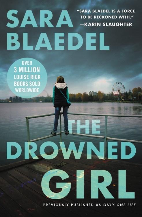 The Drowned Girl by Sara Blaedel