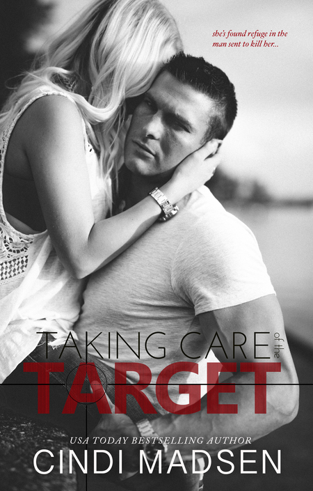 Taking Care of the Target by Cindi Madsen