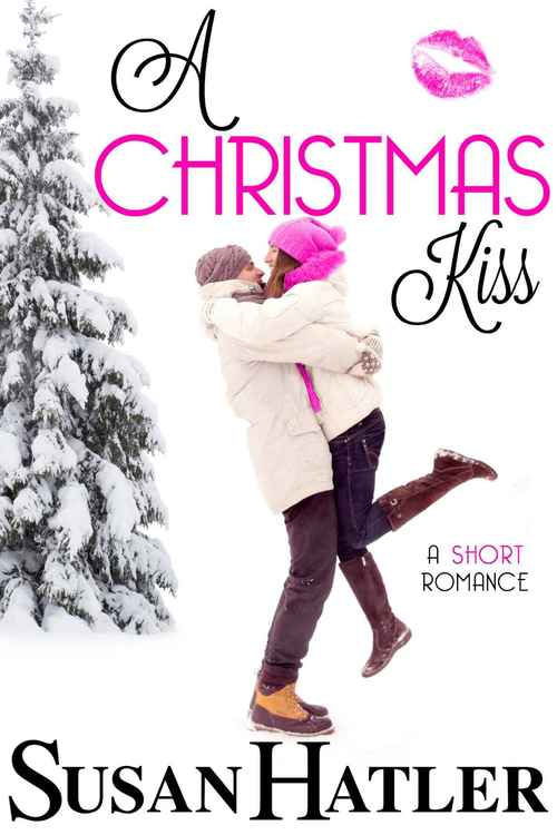 A Christmas Kiss by Susan Hatler