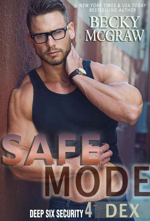 Safe Mode by Becky McGraw