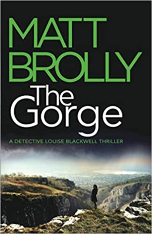 The Gorge by Matt Brolly