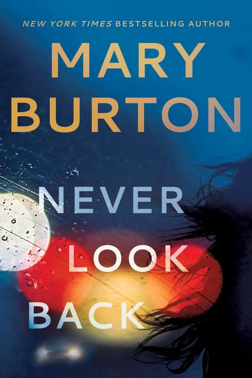 Never Look Back by Mary Burton