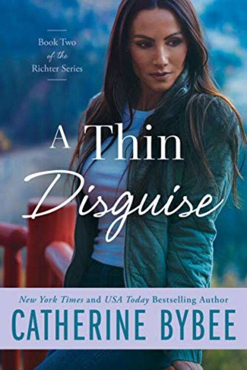 A Thin Disguise by Catherine Bybee
