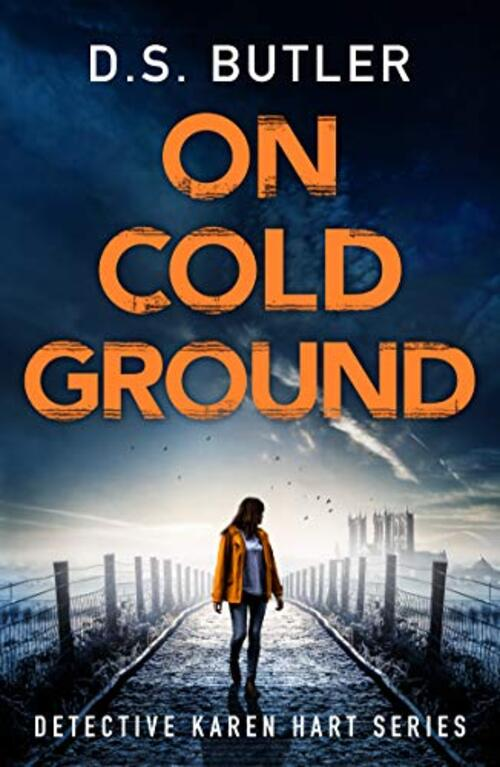 On Cold Ground by D.S. Butler