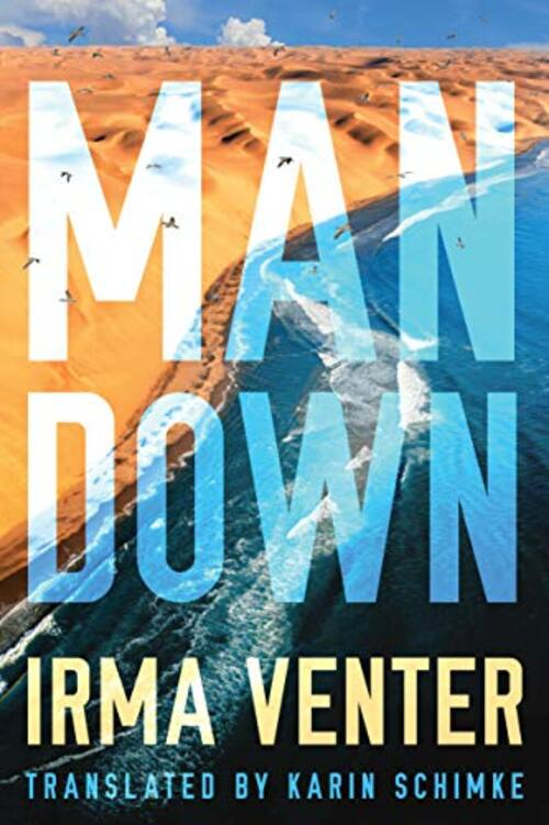 Man Down by Irma Venter