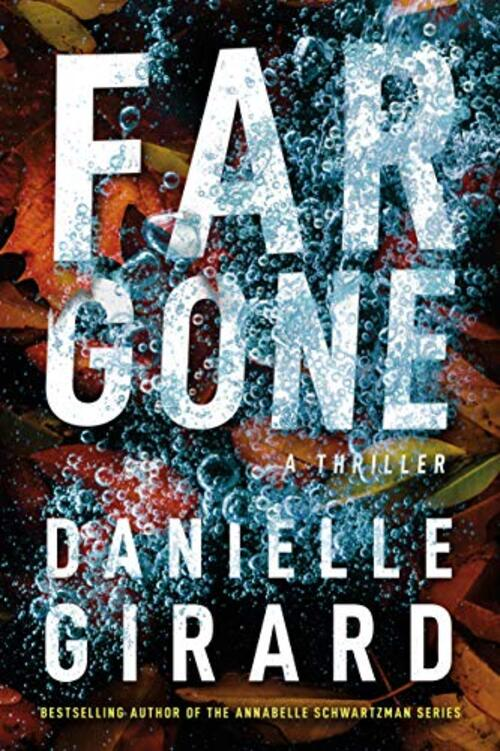Far Gone by Danielle Girard