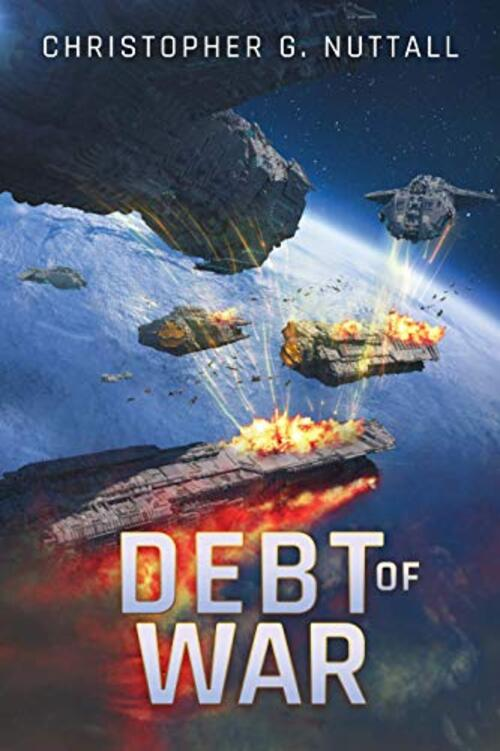 Debt of War by Christopher G. Nuttall