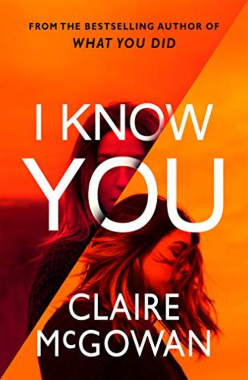 I Know You by Claire McGowan