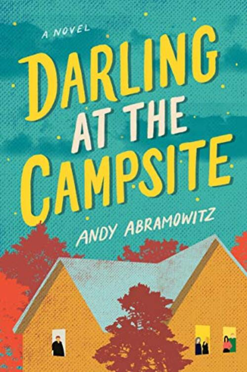 Darling at the Campsite by Andy Abramowitz