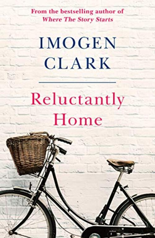 Reluctantly Home by Imogen Clark