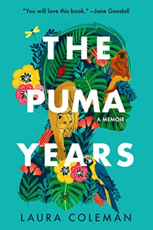 The Puma Years by Laura Coleman
