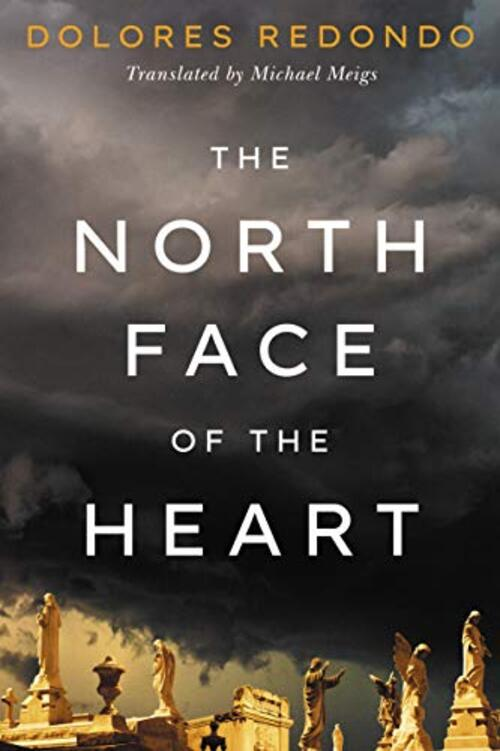 The North Face of the Heart by Dolores Redondo