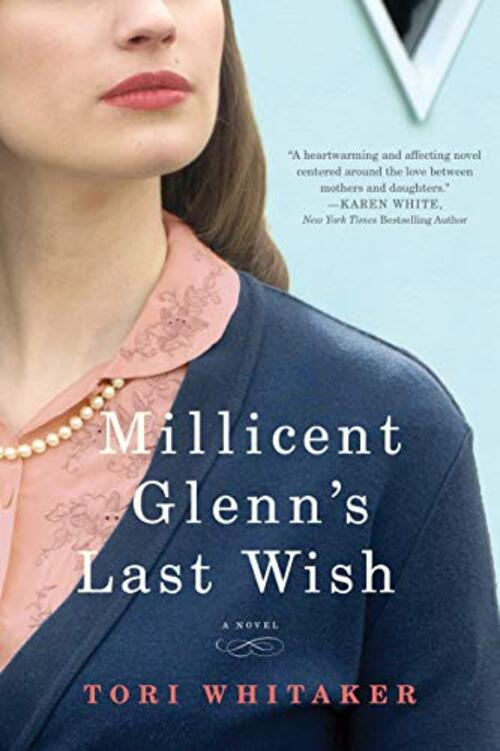 Millicent Glenn's Last Wish by Tori Whitaker