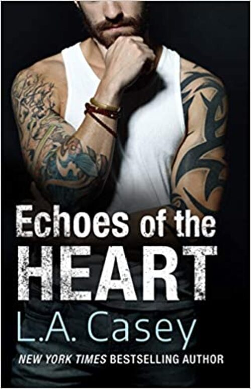 Echoes of the Heart by L.A. Casey