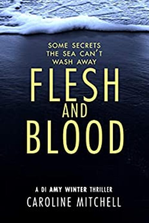 Flesh and Blood by Caroline Mitchell