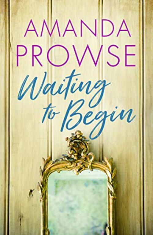 Waiting to Begin by Amanda Prowse