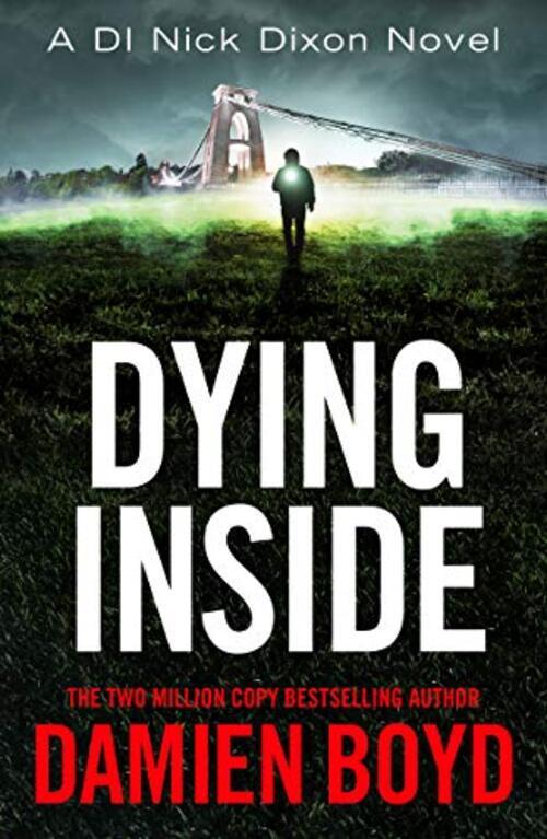 Dying Inside by Damien Boyd