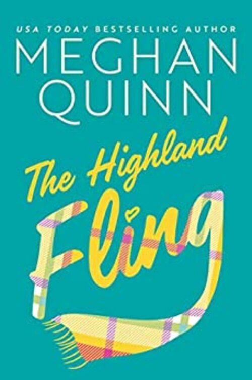 The Highland Fling by Meghan Quinn