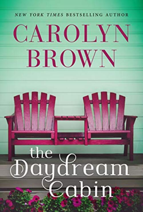 The Daydream Cabin by Carolyn Brown