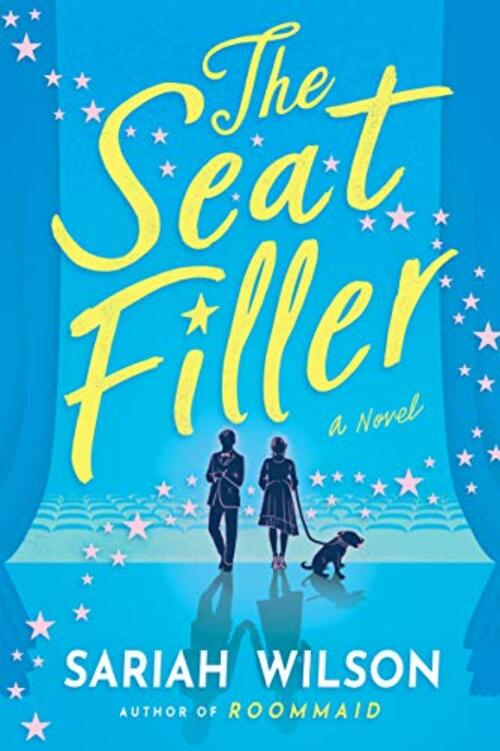 The Seat Filler by Sariah Wilson
