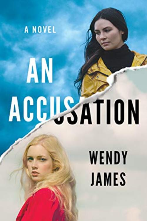 An Accusation by Wendy James
