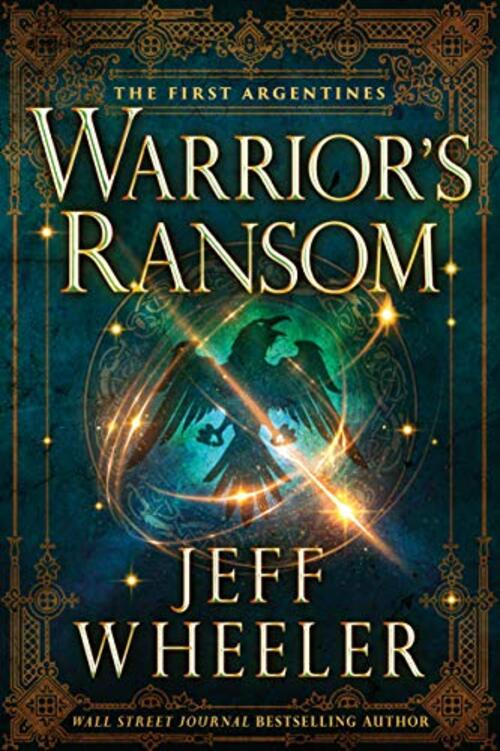 Warrior's Ransom by Jeff Wheeler