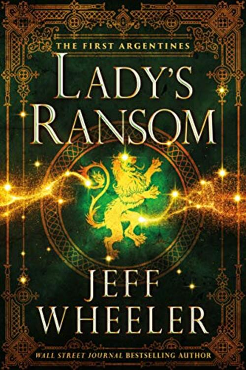 Lady's Ransom by Jeff Wheeler