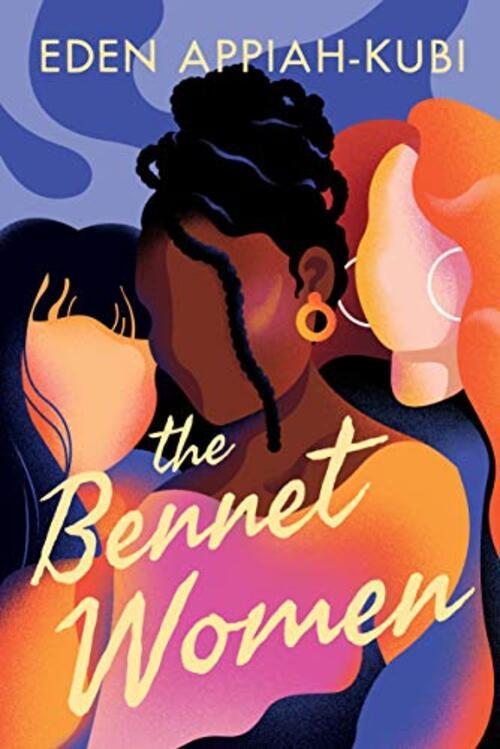 The Bennet Women by Eden Appiah-Kubi
