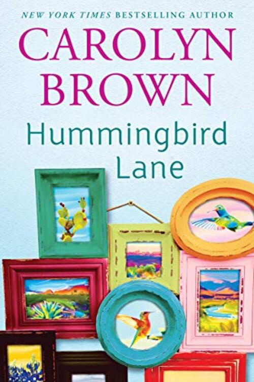 Hummingbird Lane by Carolyn Brown