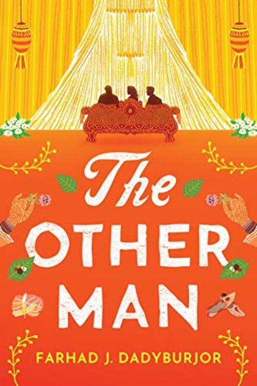 The Other Man by Farhad J. Dadyburjor